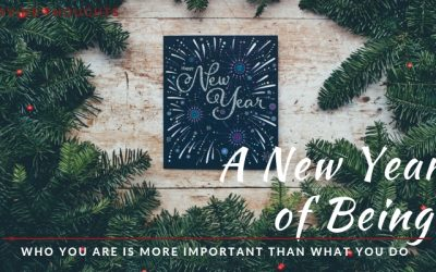 A New Year of Being