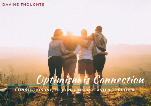 Optimism is Connection