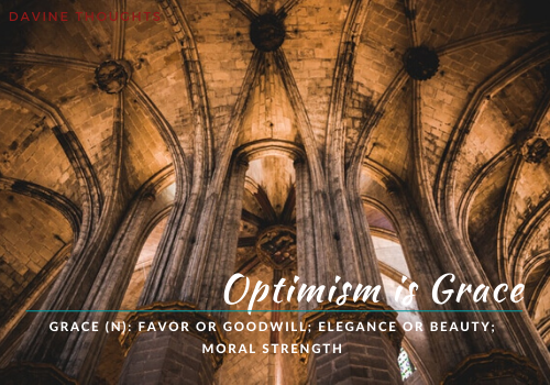 Optimism is Grace